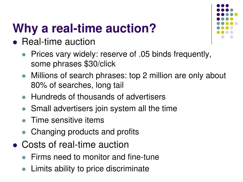 Why a real-time auction?