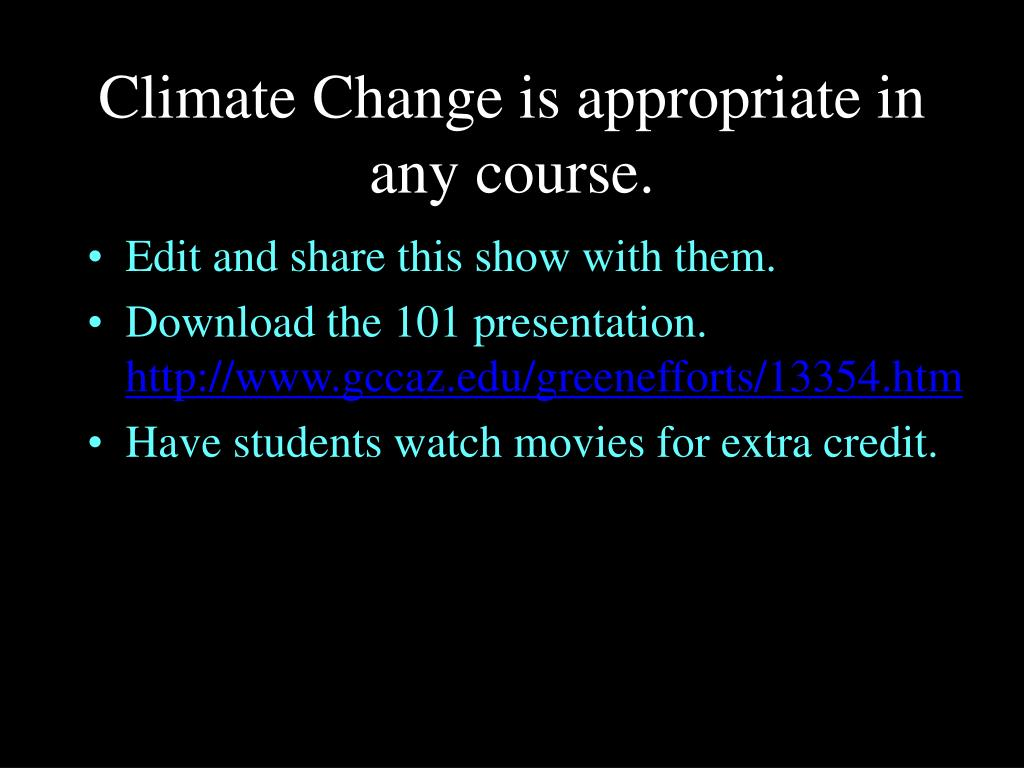Climate Change is appropriate in any course.