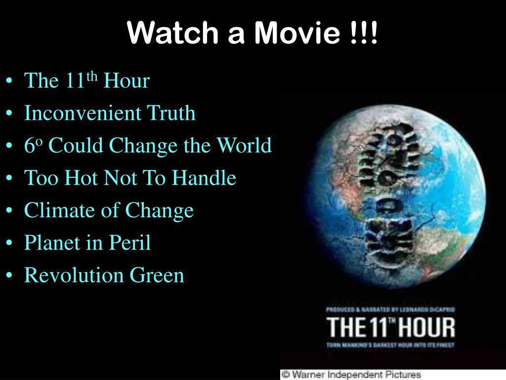 Watch a Movie !!!