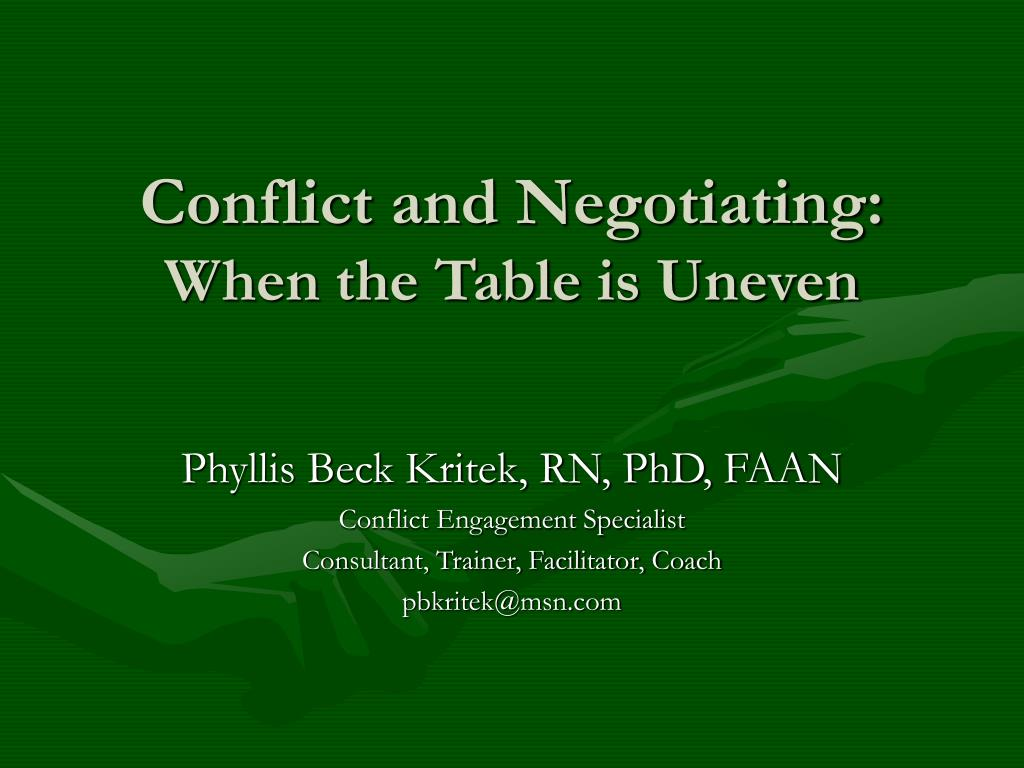Conflict and Negotiating: