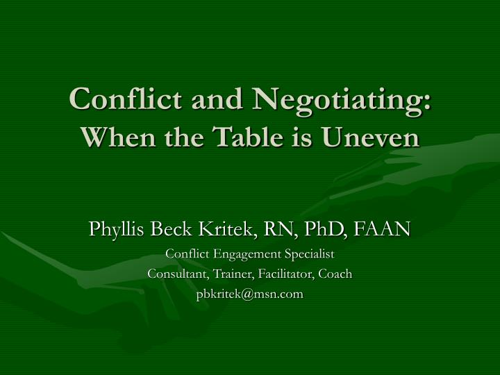 Conflict and negotiating when the table is uneven