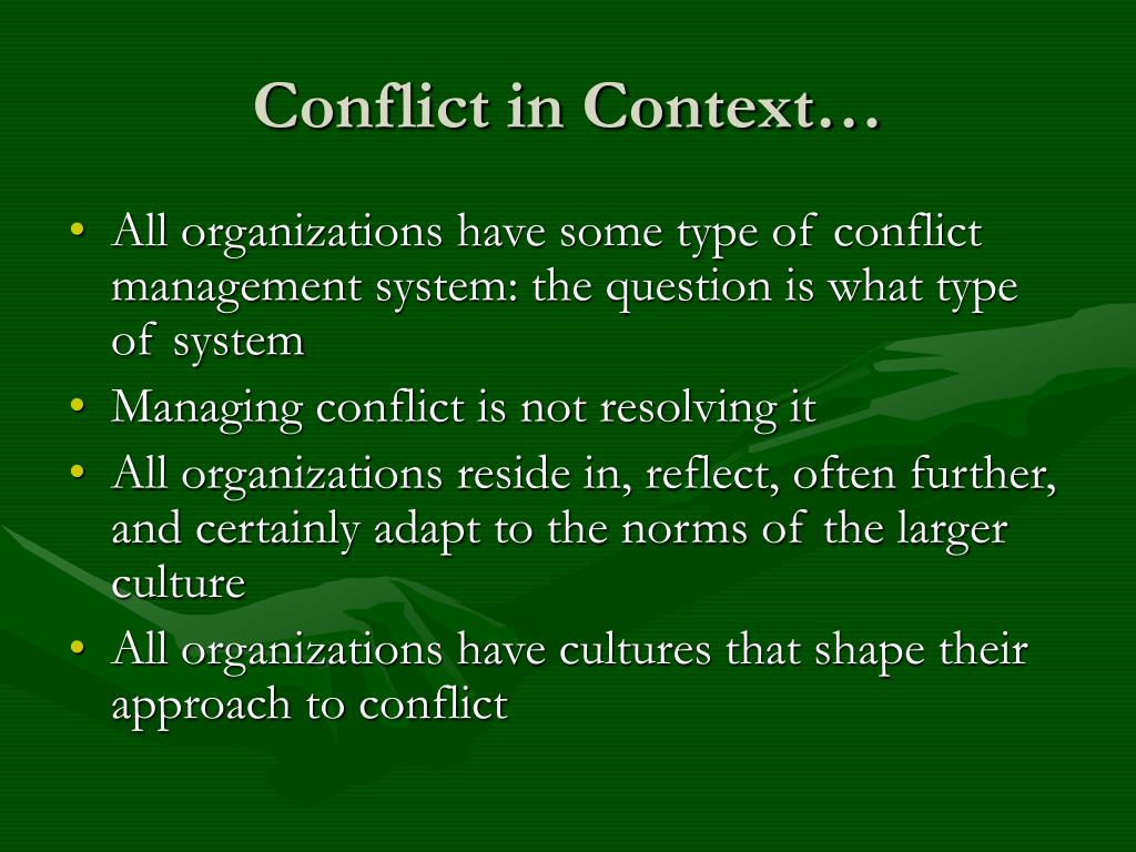 Conflict in Context…