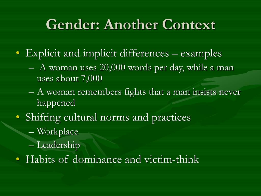 Gender: Another Context