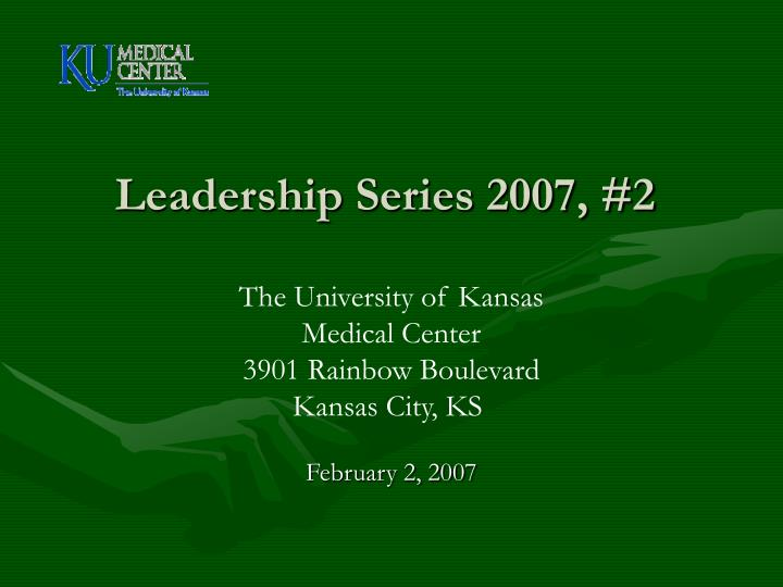 Leadership series 2007 2