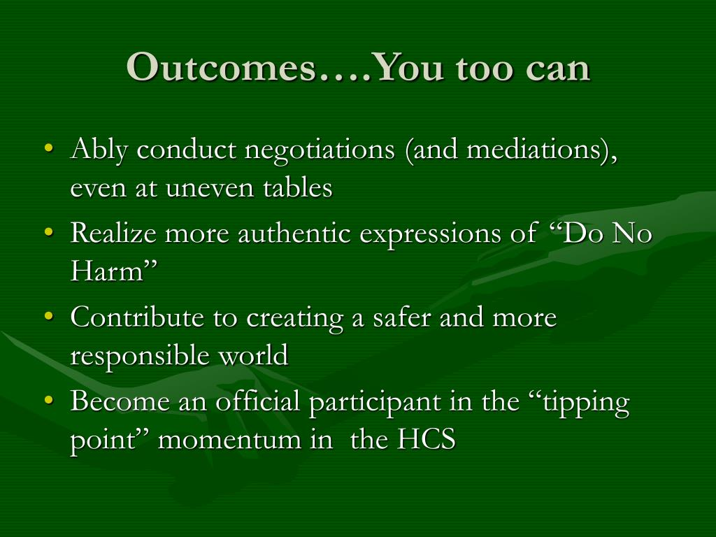 Outcomes….You too can