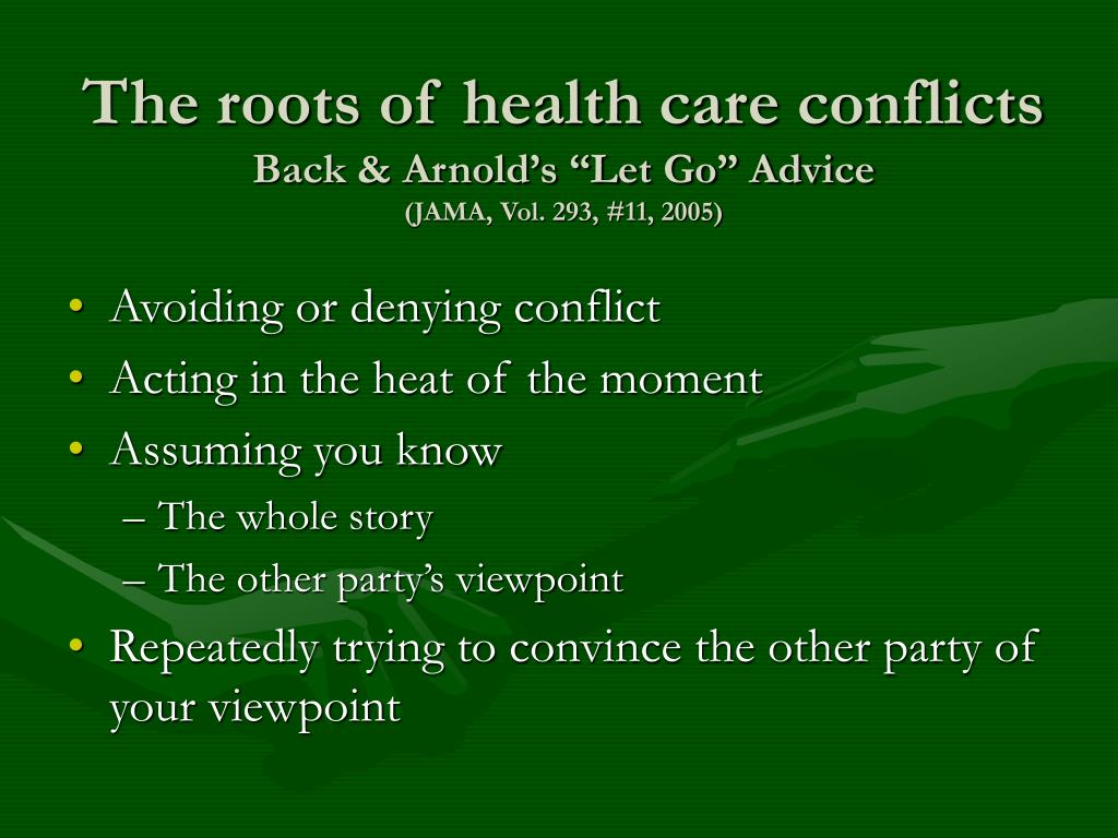The roots of health care conflicts