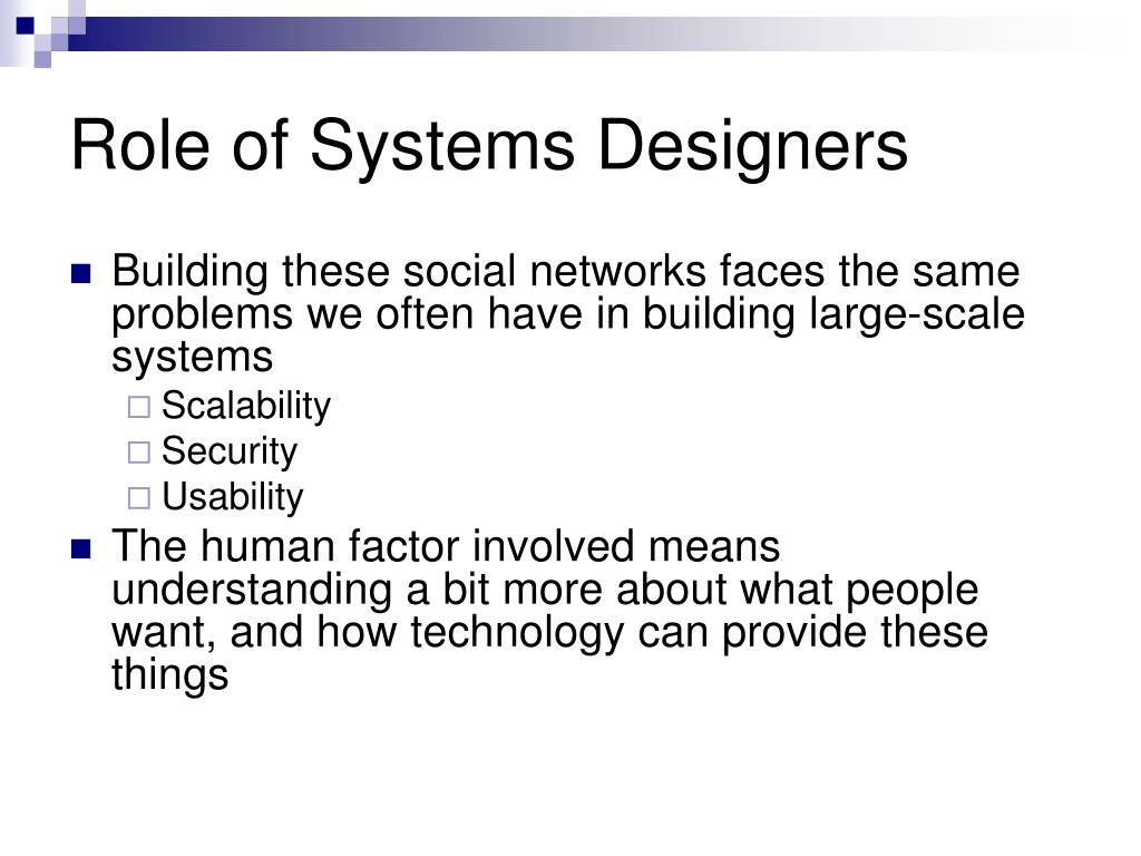 Role of Systems Designers