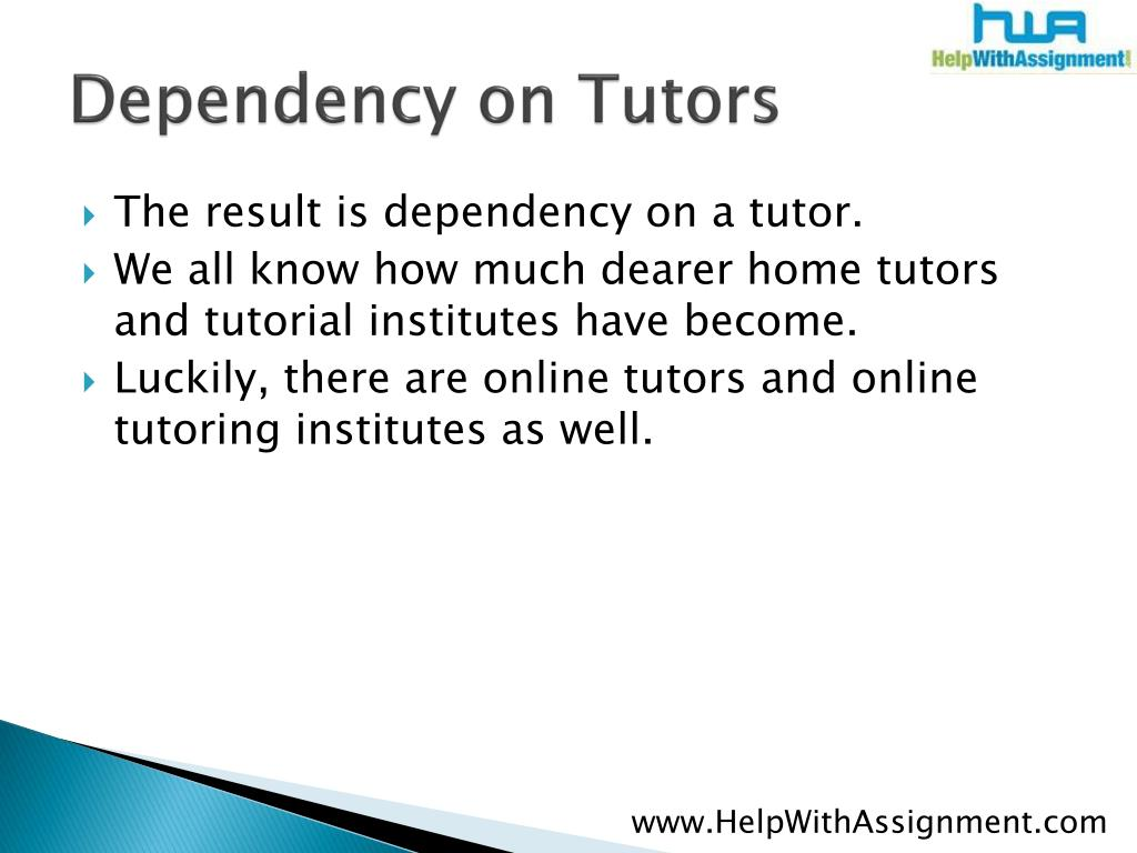Dependency on Tutors