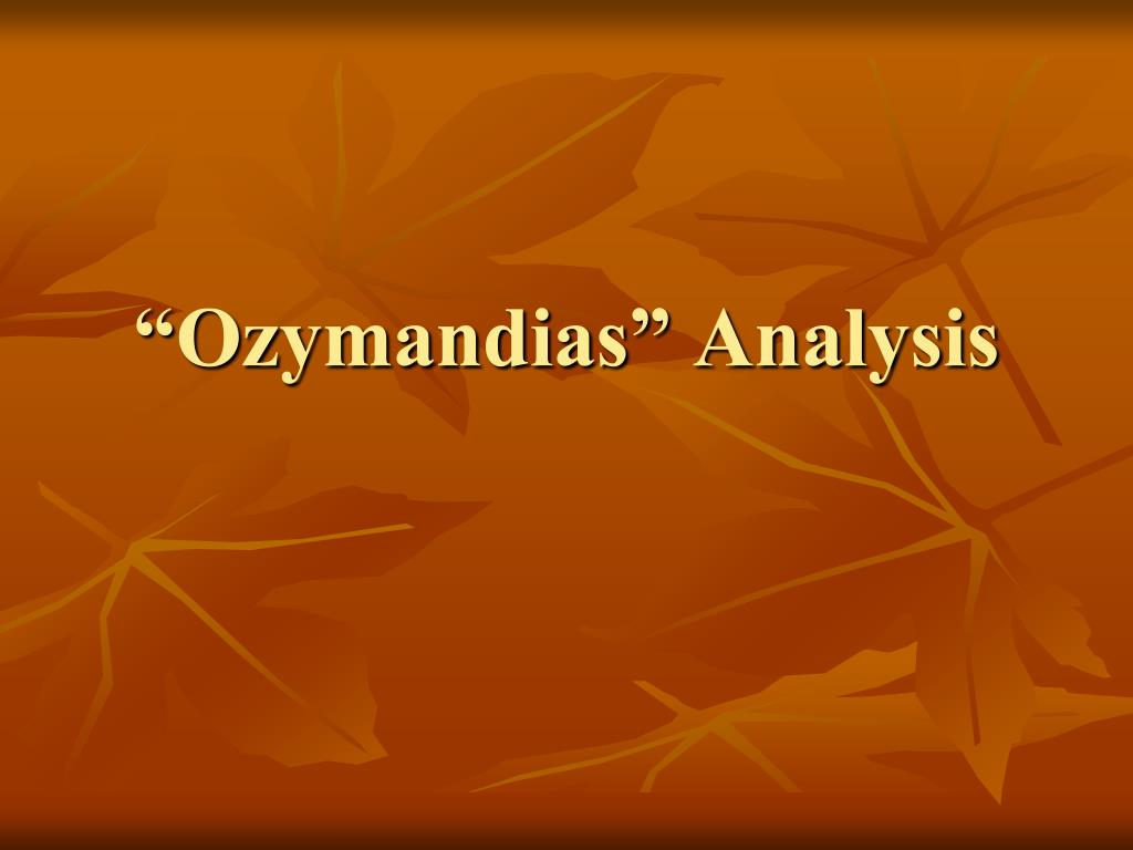 ozymandias poem thesis Themes in ozymandias, analysis of key ozymandias themes.
