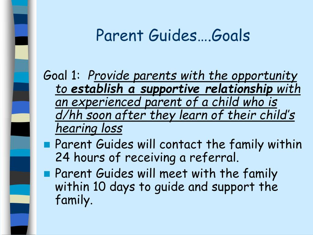 Parent Guides….Goals