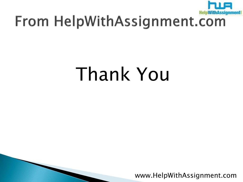 From HelpWithAssignment.com