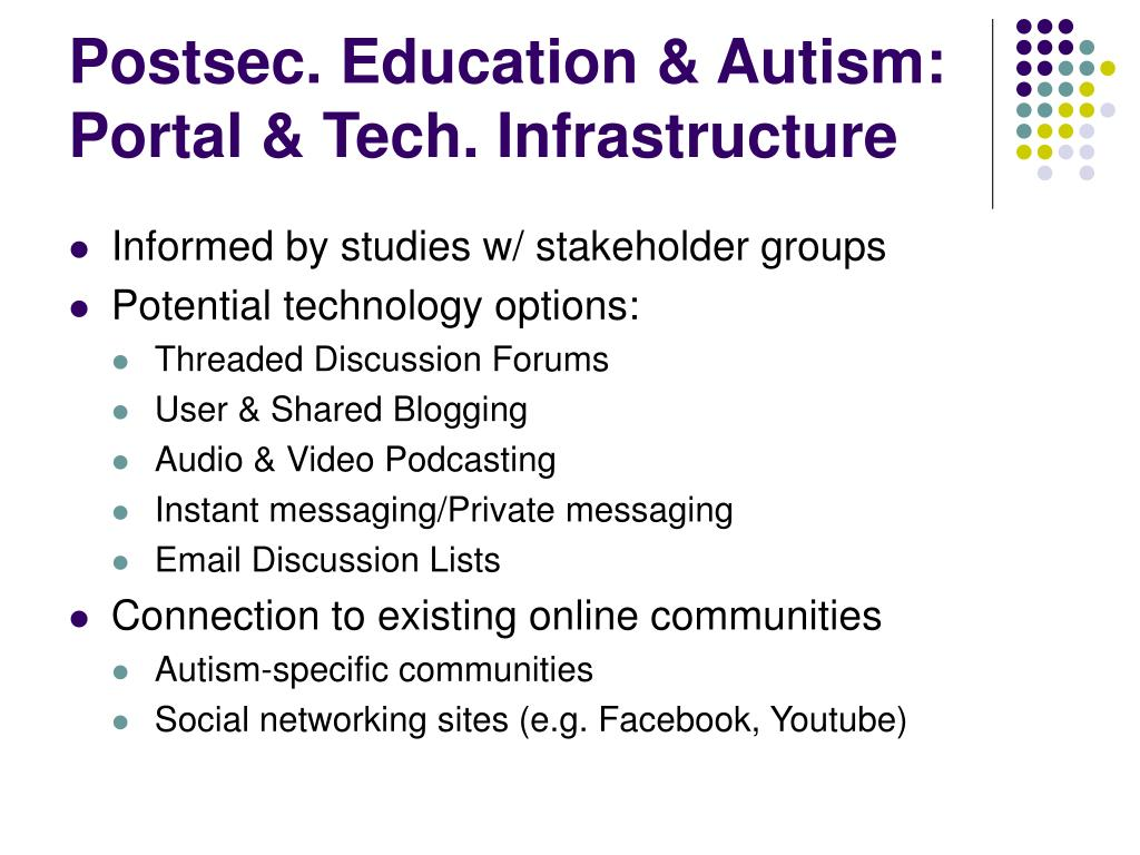 Postsec. Education & Autism: Portal & Tech. Infrastructure