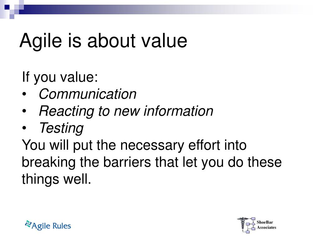 Agile is about value