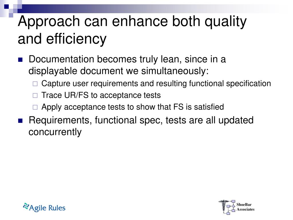 Approach can enhance both quality and efficiency