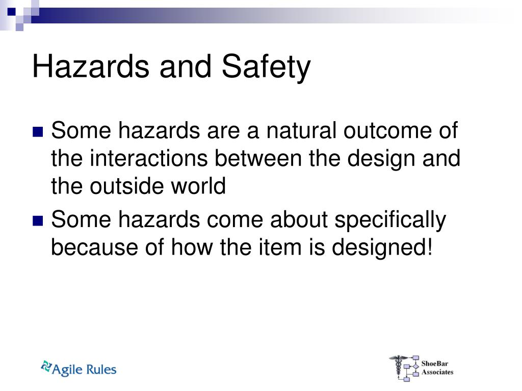 Hazards and Safety