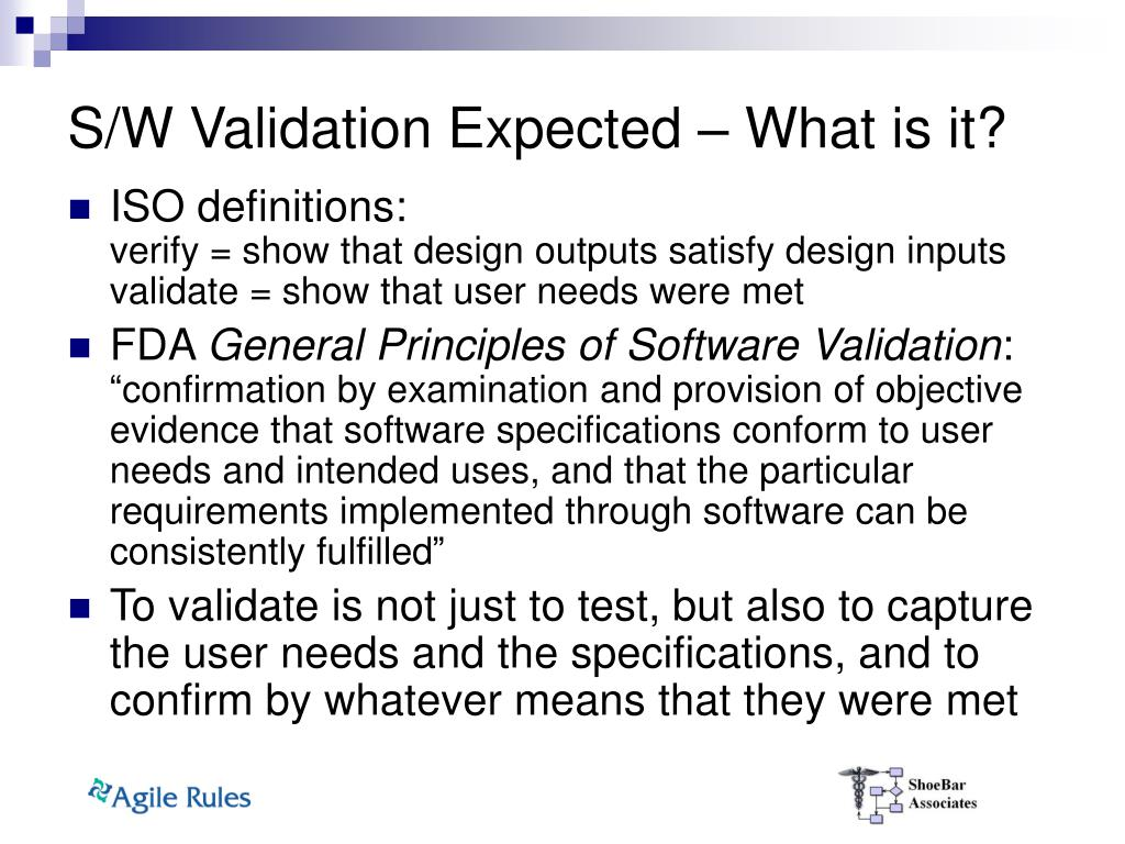 S/W Validation Expected – What is it?