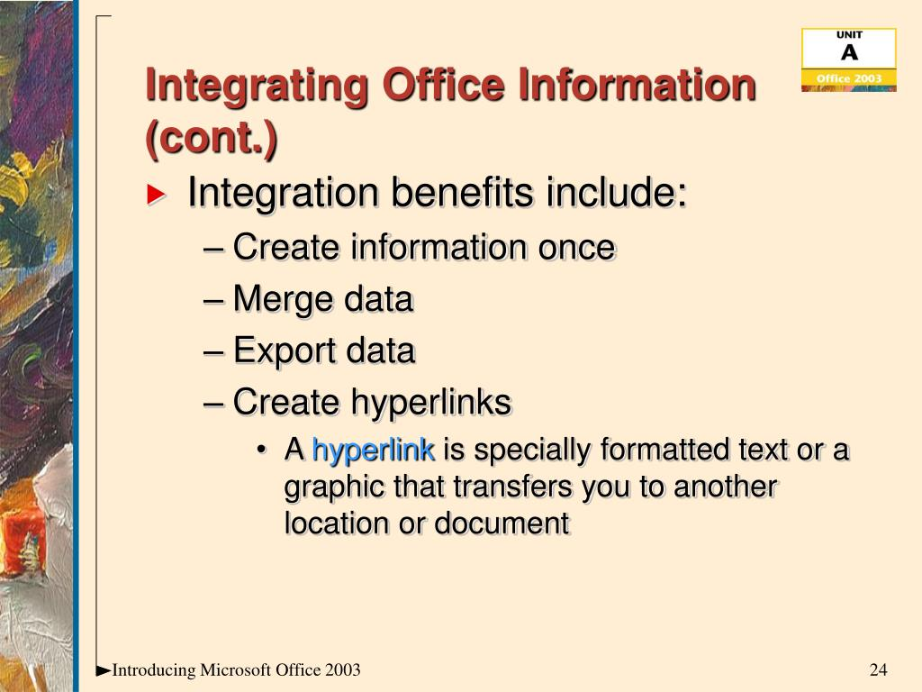 Integrating Office Information (cont.)