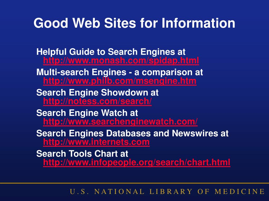 Good Web Sites for Information