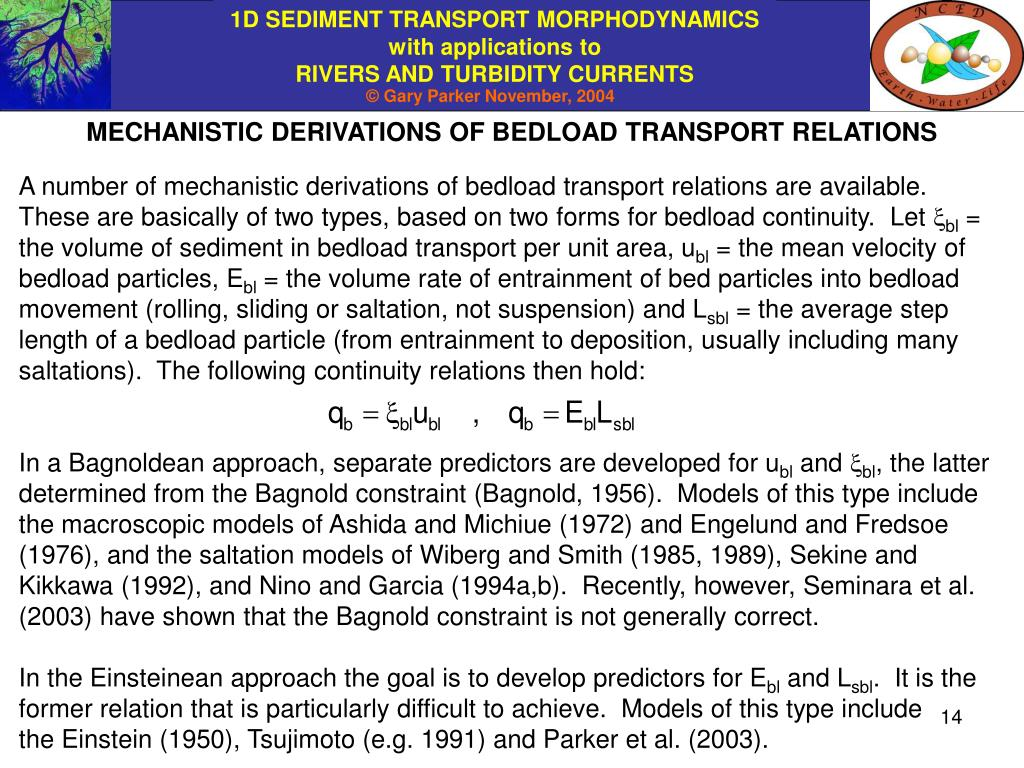 MECHANISTIC DERIVATIONS OF BEDLOAD TRANSPORT RELATIONS