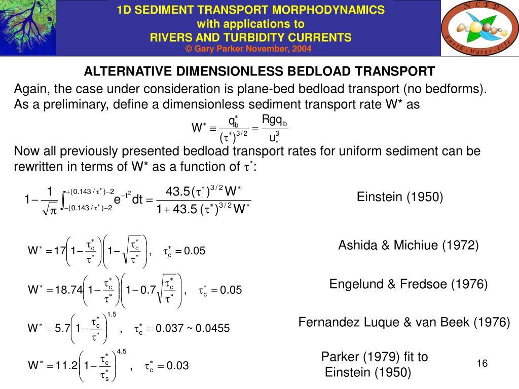 ALTERNATIVE DIMENSIONLESS BEDLOAD TRANSPORT