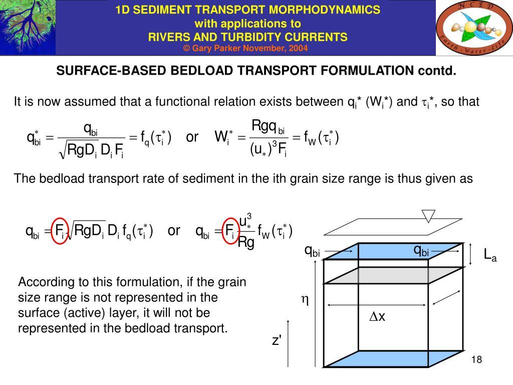 SURFACE-BASED BEDLOAD TRANSPORT FORMULATION contd.