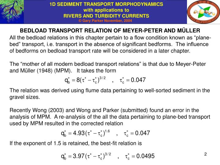 BEDLOAD TRANSPORT RELATION OF MEYER-PETER AND M