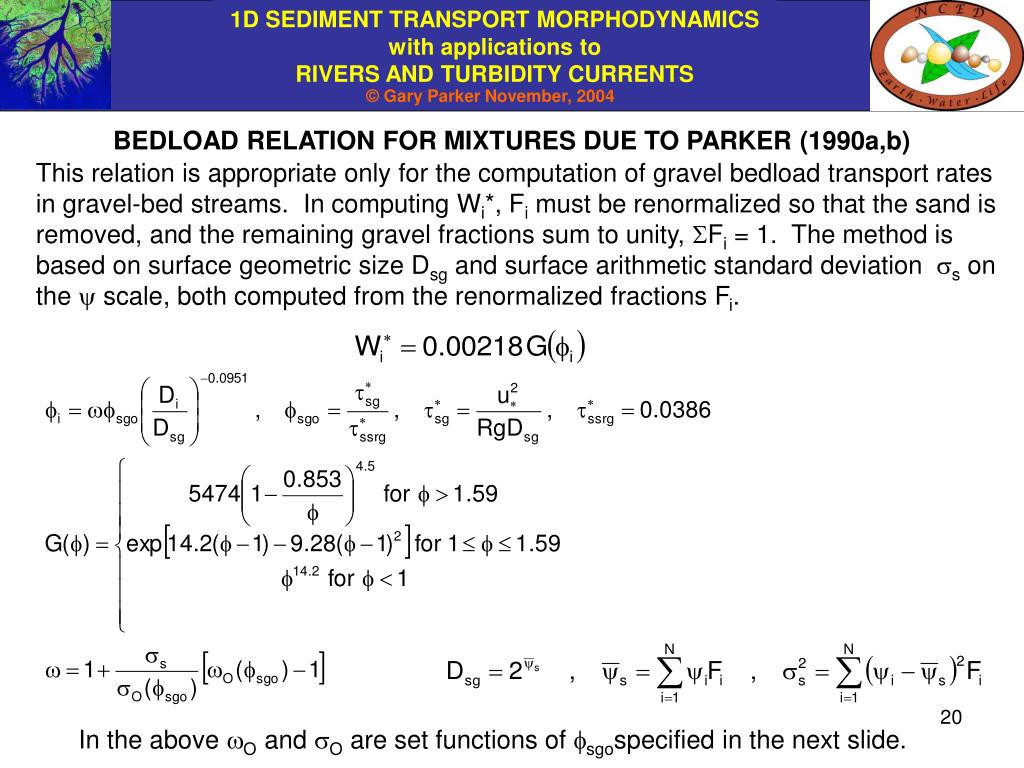 BEDLOAD RELATION FOR MIXTURES DUE TO PARKER (1990a,b)