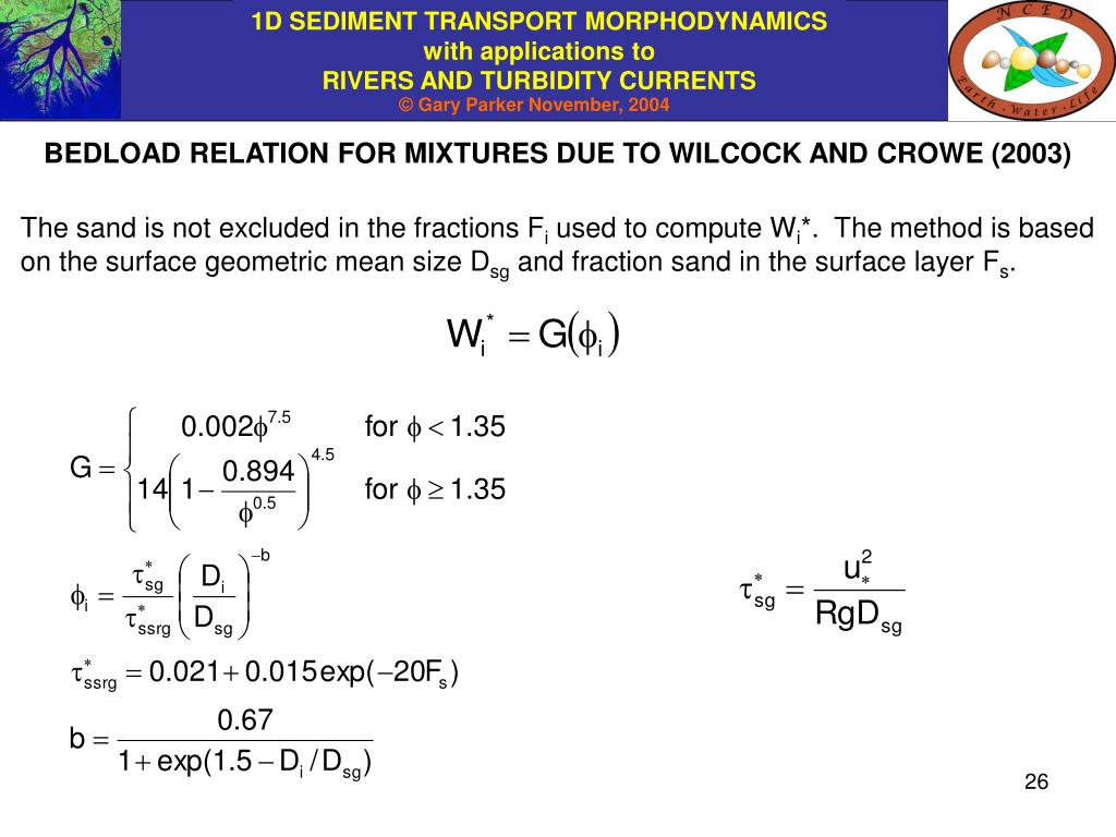 BEDLOAD RELATION FOR MIXTURES DUE TO WILCOCK AND CROWE (2003)