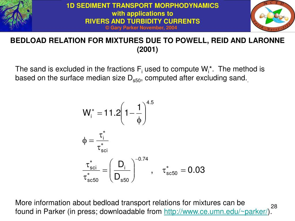 BEDLOAD RELATION FOR MIXTURES DUE TO POWELL, REID AND LARONNE (2001)