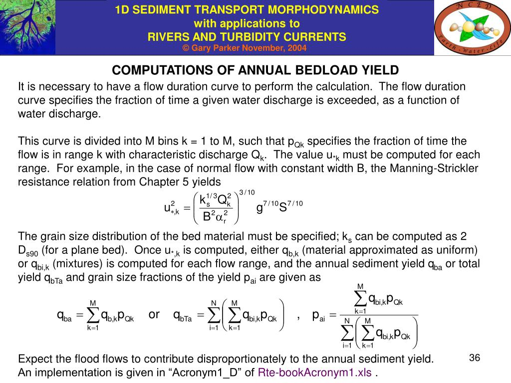 COMPUTATIONS OF ANNUAL BEDLOAD YIELD