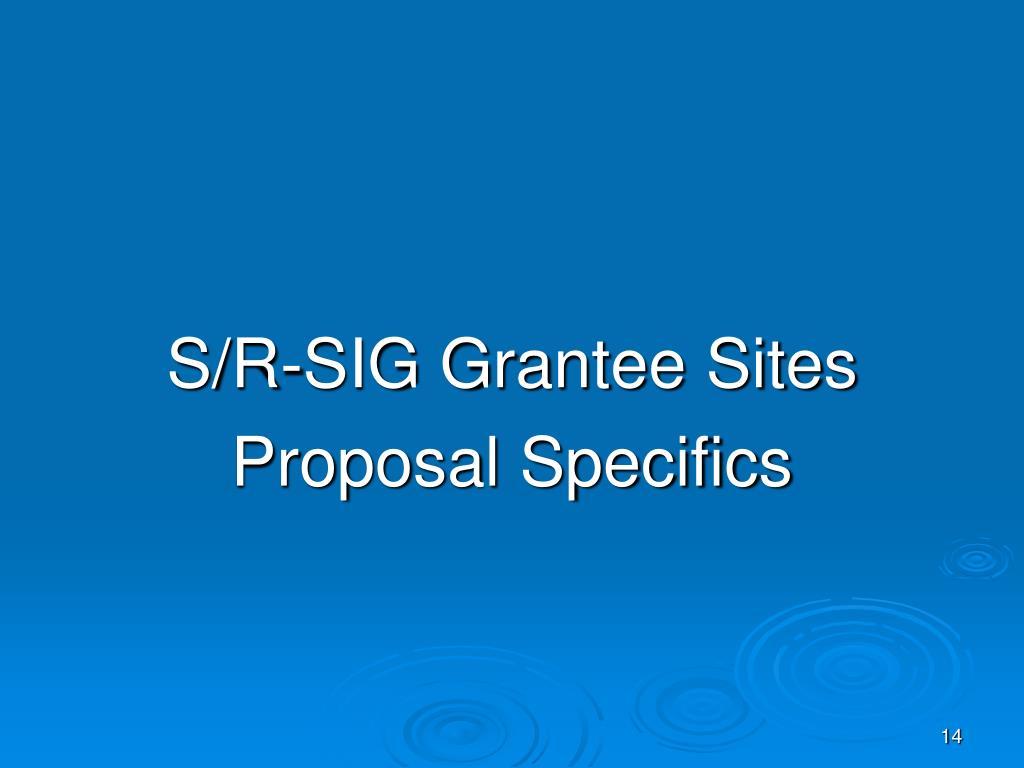 S/R-SIG Grantee Sites