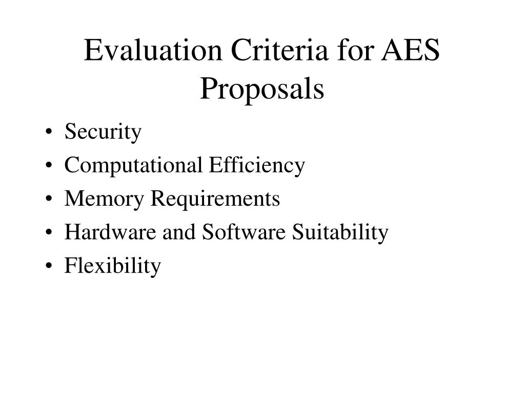 Evaluation Criteria for AES Proposals