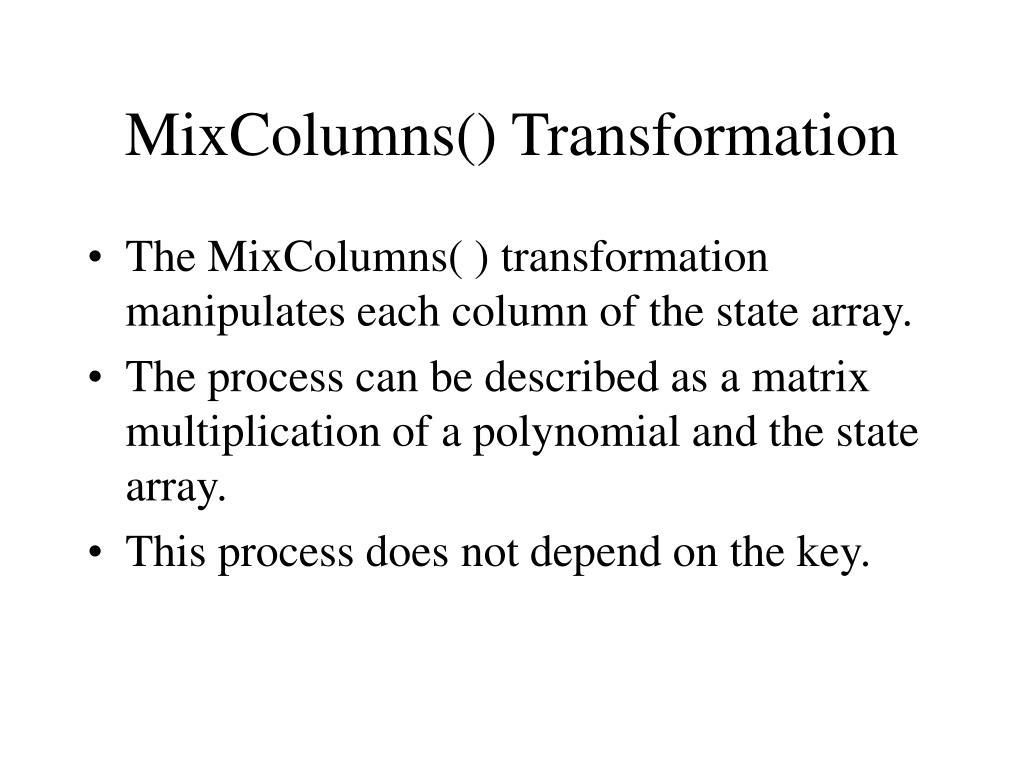 MixColumns() Transformation