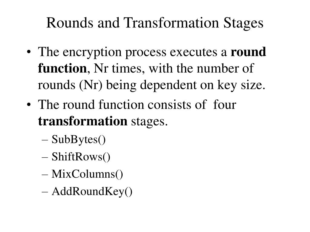 Rounds and Transformation Stages