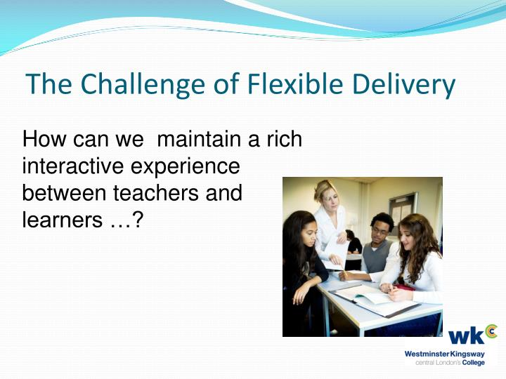 The challenge of flexible delivery