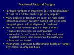 fractional factorial designs2