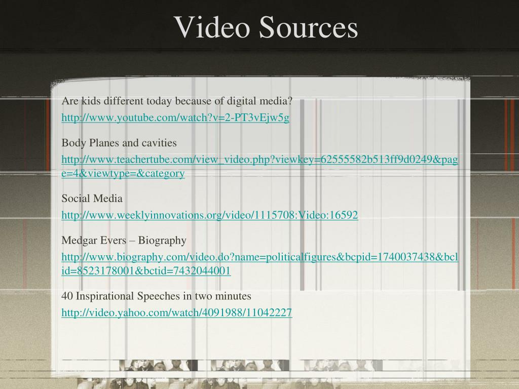 Video Sources