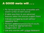 a good meta will