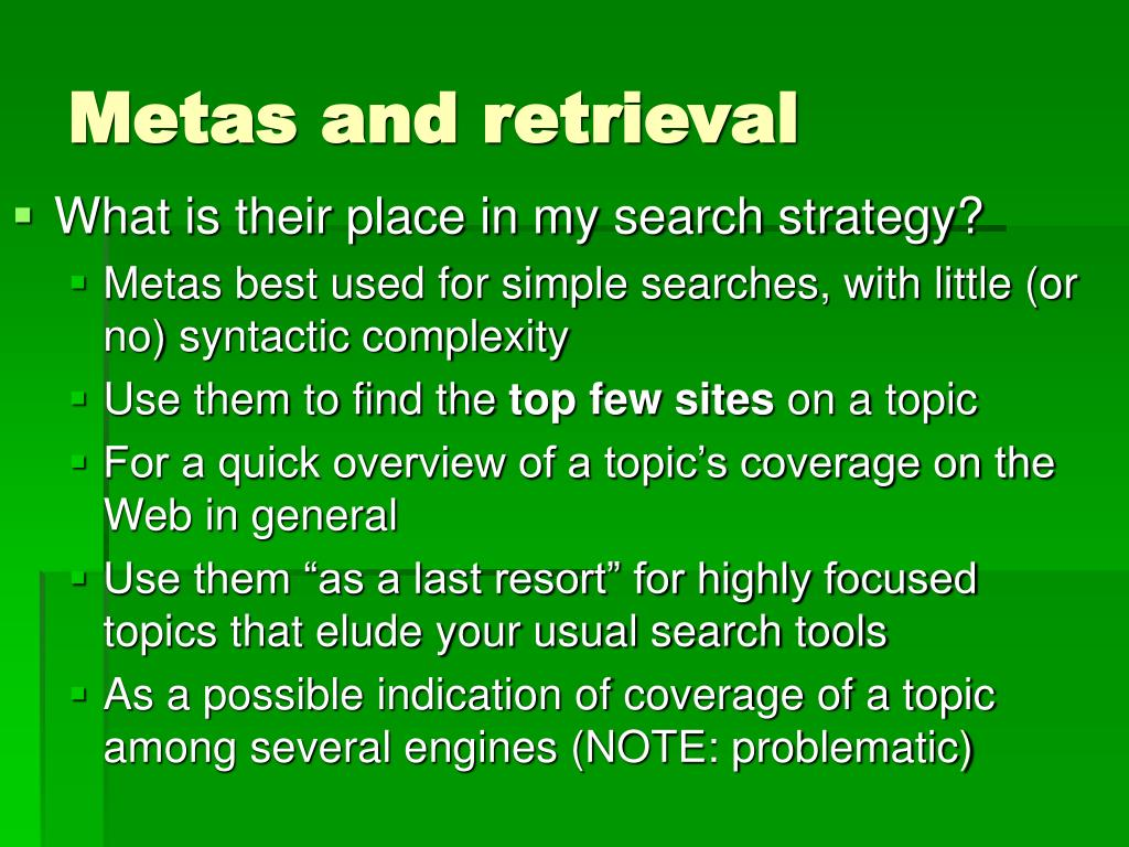 Metas and retrieval