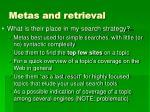metas and retrieval57
