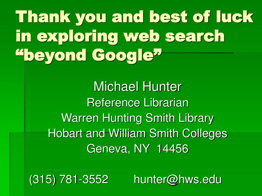 Thank you and best of luck in exploring web search
