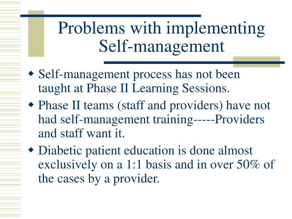 Problems with implementing Self-management