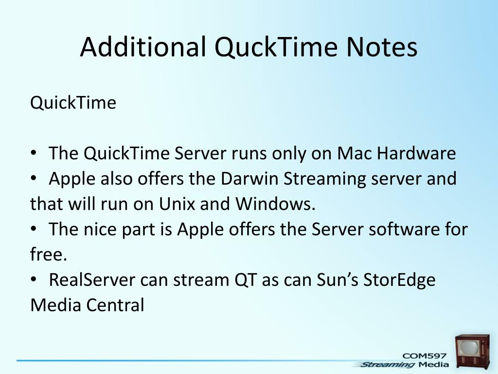 Additional QuckTime Notes