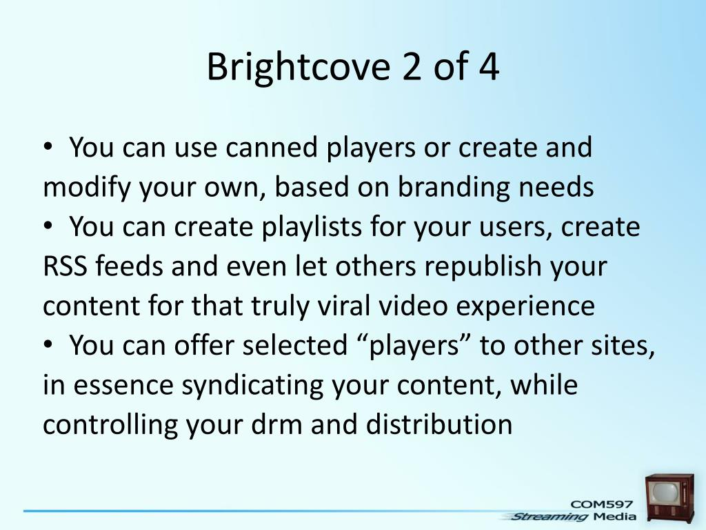 Brightcove 2 of 4