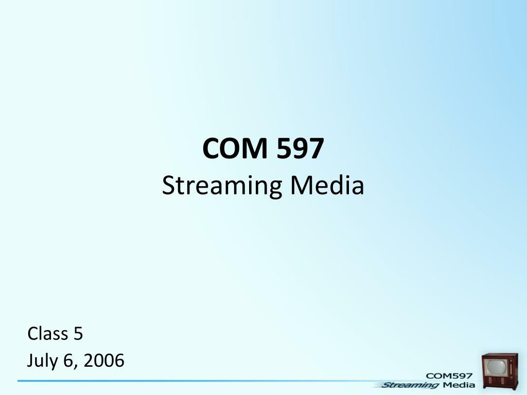 COM 597