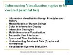 information visualization topics to be covered wishful list