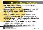 bibliograf a blogs y podcasting