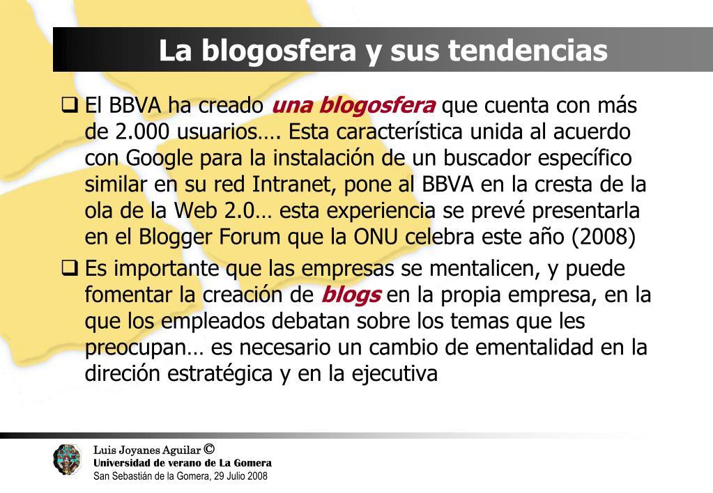 La blogosfera y sus tendencias
