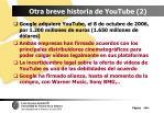 otra breve historia de youtube 2