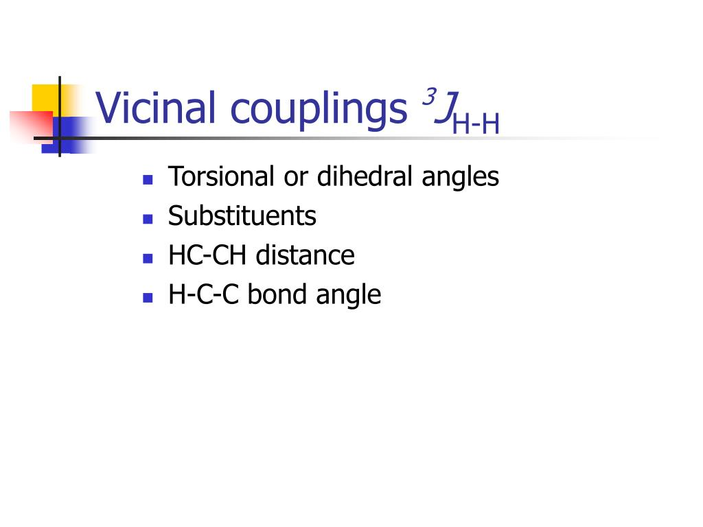 Vicinal couplings